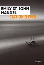 vignette de 'Station Eleven (Emily Saint-John MANDEL)'