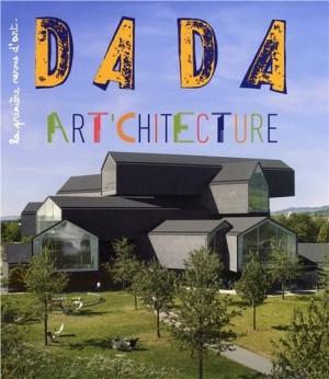 """Afficher """"Dada n° n° 211 (juin 2016) Art'chitecture"""""""