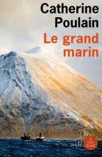 vignette de 'Le grand marin (Catherine Poulain)'