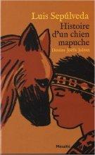 vignette de 'Histoire d'un chien mapuche (Luis Sepúlveda)'