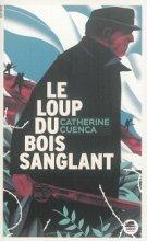 """Afficher """"Le Loup du bois sanglant"""""""