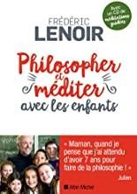 """Afficher """"Philosopher et méditer avec les enfants"""""""