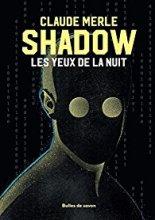 vignette de 'Shadow n° 1<br /> Les yeux de la nuit (Claude Merle)'