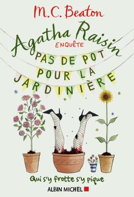 """Afficher """"Agatha Raisin enquête n° 3<br /> Pas de pot pour la jardinière"""""""