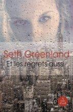 vignette de 'Et les regrets aussi (Seth Greenland)'