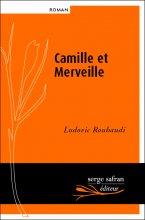 vignette de 'Camille et Merveille (Ludovic Roubaudi)'
