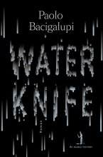"Afficher ""Water knife"""