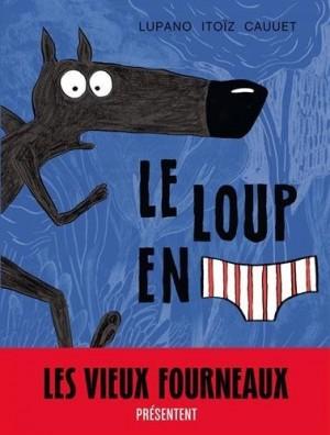 vignette de 'Le loup en slip (Lupano)'