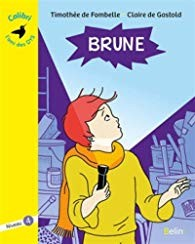 """Afficher """"Brune"""""""
