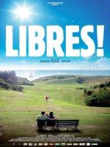 vignette de 'Libres ! (Jean-Paul Jaud)'