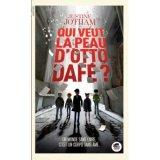 """Afficher """"Qui veut la peau d'Otto Dafé ?"""""""