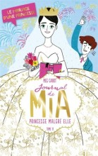 Journal d'une princesse n° 11<br /> Le mariage d'une princesse