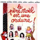 """Afficher """"Père-Noël est une ordure (Le)"""""""