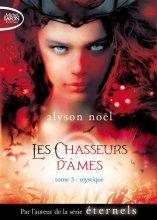 """Afficher """"Les chasseurs d'âmes n° 03<br /> Mystique"""""""