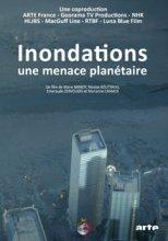 """Afficher """"Inondations : une menace planétaire"""""""