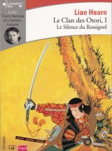 "Afficher ""Le clan des Otori n° 1 Le silence du rossignol"""