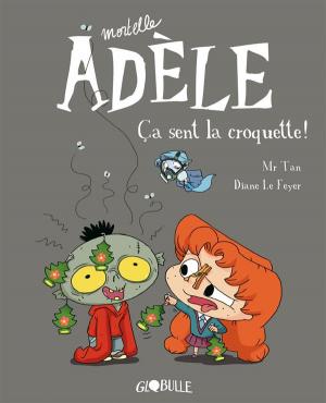 """Afficher """"Mortelle Adèle n° 11 Ca sent la croquette !"""""""