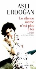 """Afficher """"Le silence même n'est plus à toi"""""""
