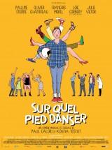 """Afficher """"Sur quel pied danser"""""""