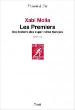 vignette de 'Les premiers (Xabi Molia)'