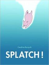 """Afficher """"Splatch !"""""""
