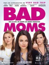"""Afficher """"Bad Moms"""""""