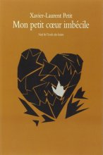 """Afficher """"Mon petit coeur imbécile"""""""