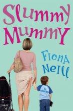 "Afficher ""The secret life of a slummy mummy"""