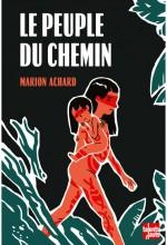 vignette de 'Peuple du chemin (Le) (Marion Achard)'