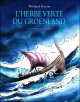 "Afficher ""L'herbe verte du Groenland"""