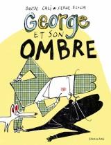 """Afficher """"George et son ombre"""""""