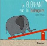 """Afficher """"Un éléphant sur la balançoire"""""""