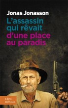"""Afficher """"L'assassin qui rêvait d'une place au paradis"""""""