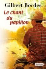 """Afficher """"Chant du papillon (Le)"""""""