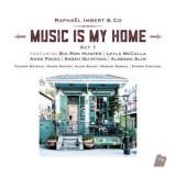 vignette de 'Music is my home (Imbert, Raphaël.)'