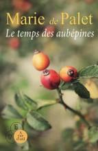 """Afficher """"Le Temps des aubépines"""""""