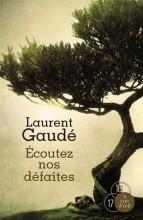 vignette de 'Ecoutez nos défaites (Laurent Gaudé)'