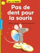 """Afficher """"Pas de dent pour la souris"""""""