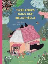 """Afficher """"Trois loups dans une bibliothèque"""""""