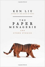 "Afficher ""The paper menagerie and other stories"""