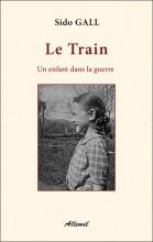 vignette de 'Le Train (Sido (1932-....) Gall)'