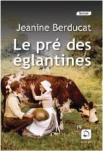 """Afficher """"Le pré des églantines"""""""
