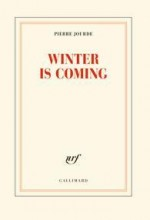 vignette de 'Winter is coming (Pierre Jourde)'