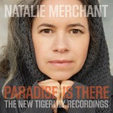 """Afficher """"Paradise is there : The New Tigerlily recordings"""""""