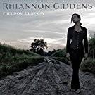 vignette de 'Freedom highway (Rhiannon Giddens)'