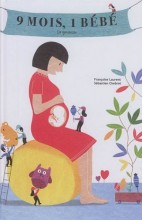 """Afficher """"9 mois, un bébé"""""""