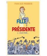 vignette de 'Fille de présidente (Pascale Perrier)'