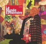"""Afficher """"Le musée éphémère"""""""