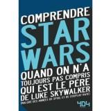 """Afficher """"Comprendre Star Wars"""""""