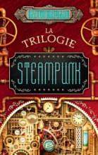 "Afficher ""La trilogie steampunk"""